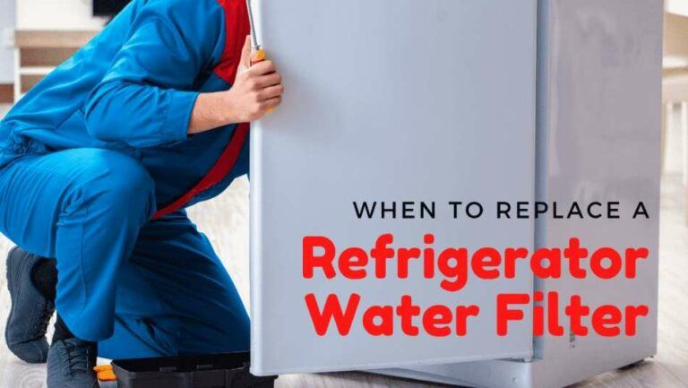When to Replace a Refrigerator Water Filter
