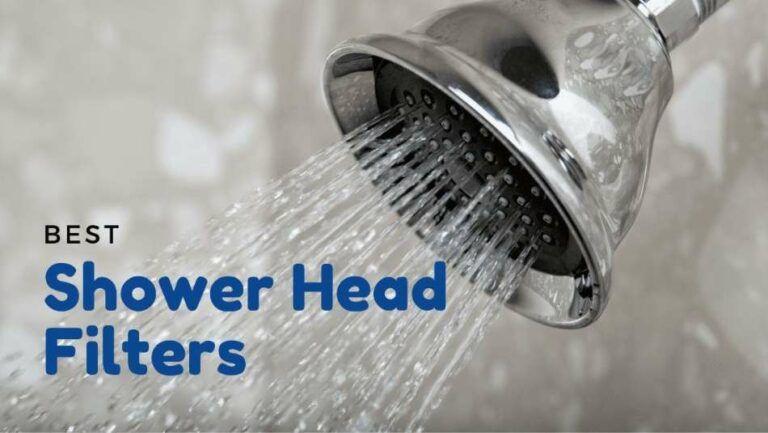 Best Shower Head Water Filters 2020