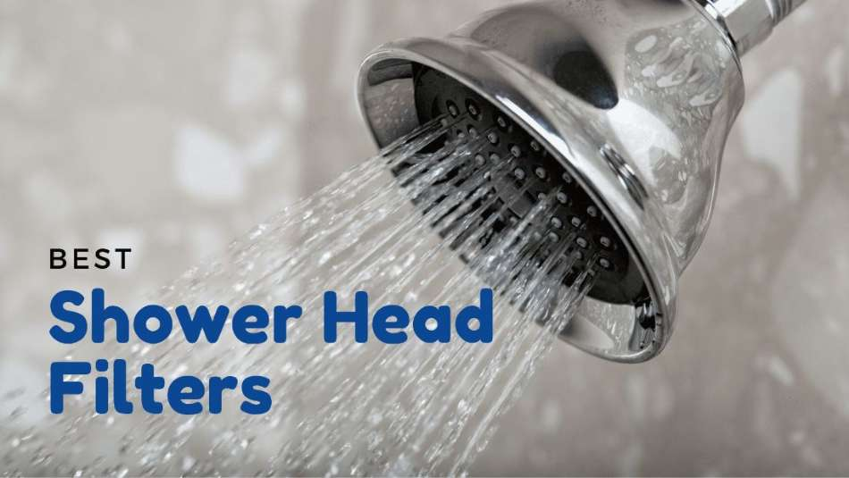 Best shower head filters