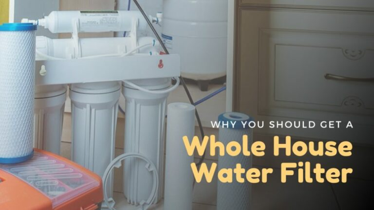 Why You Should Get a Whole House Water Filter