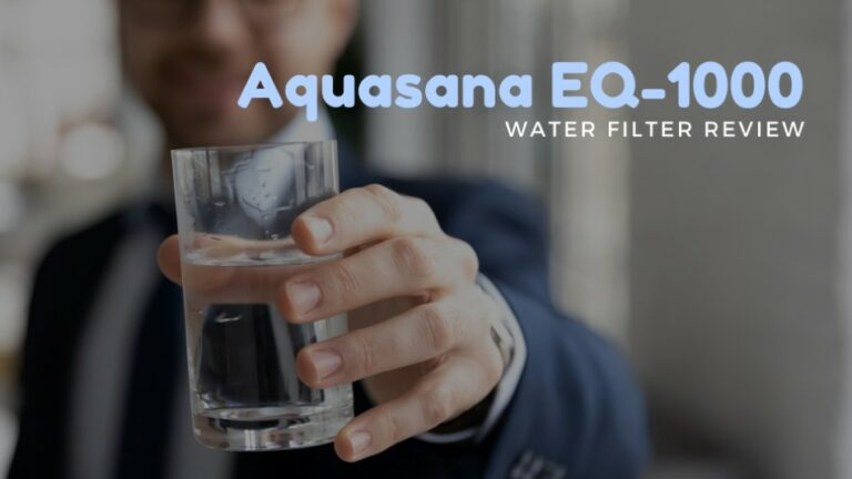 Aquasana EQ-1000 Whole House Water Filter Review